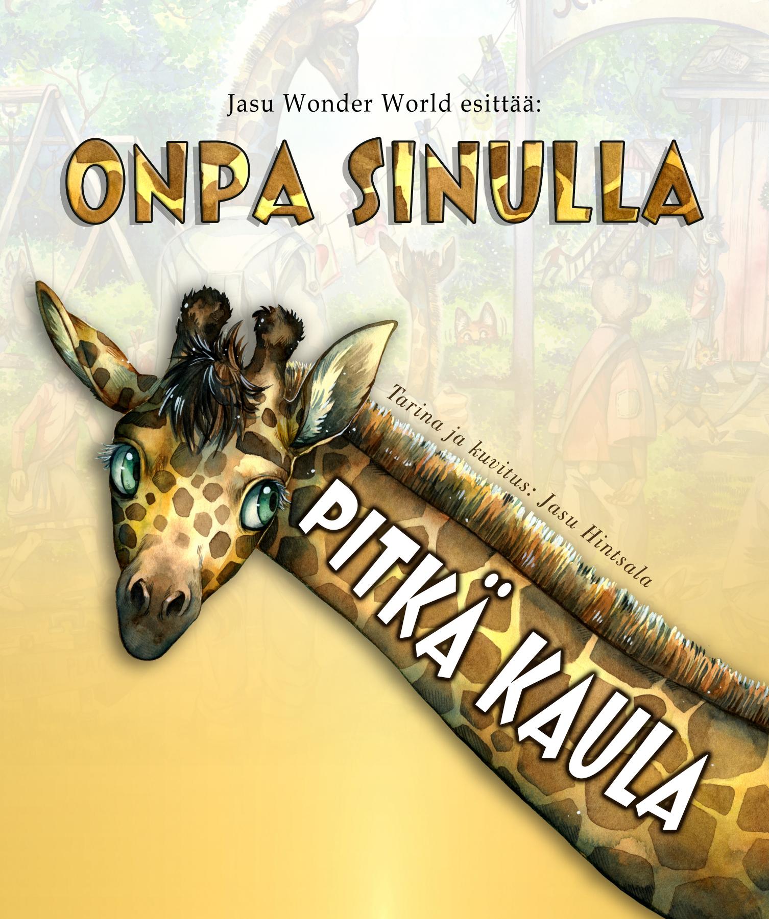 Onpa sinulla pitkä kaula (Finnish edition)